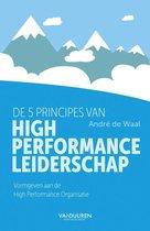 De 5 principes van High Performance Leiderschap