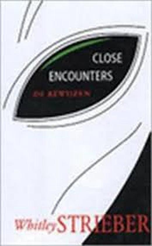 CLOSE ENCOUNTERS - Strieber |