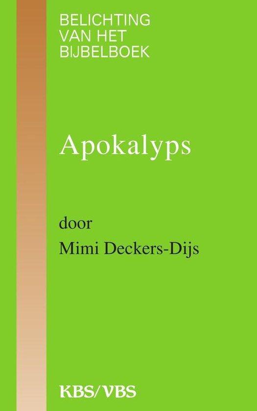 Apokalyps - Mimi Deckers-Dijs |