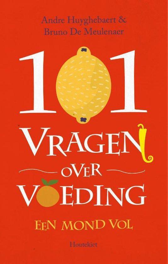 Boek cover 101 vragen over voeding van Andre Huyghebaert (Paperback)