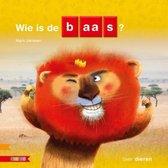 Kleuters samenleesboek  -   Wie is de baas?