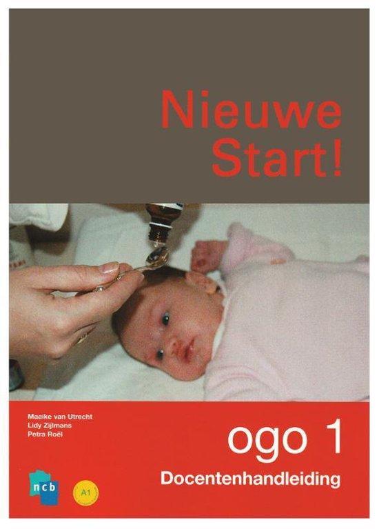 Boek cover Nieuwe Start! OGO deel 1 Docentenhandleiding van Ncb (Paperback)
