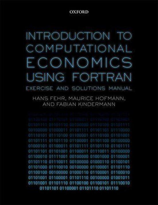 Boek cover Introduction to Computational Economics Using Fortran van Hans Fehr (Onbekend)
