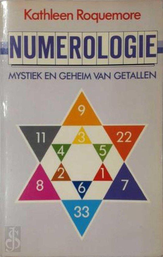 Numerologie: mystiek en geheim van getallen - Kathleen Roquemore |