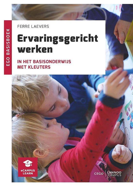 Ervaringsgericht werken in het basisonderwijs met kleuters - Ferre Laevers |