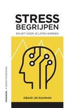 Stress begrijpen en het voor je laten werken
