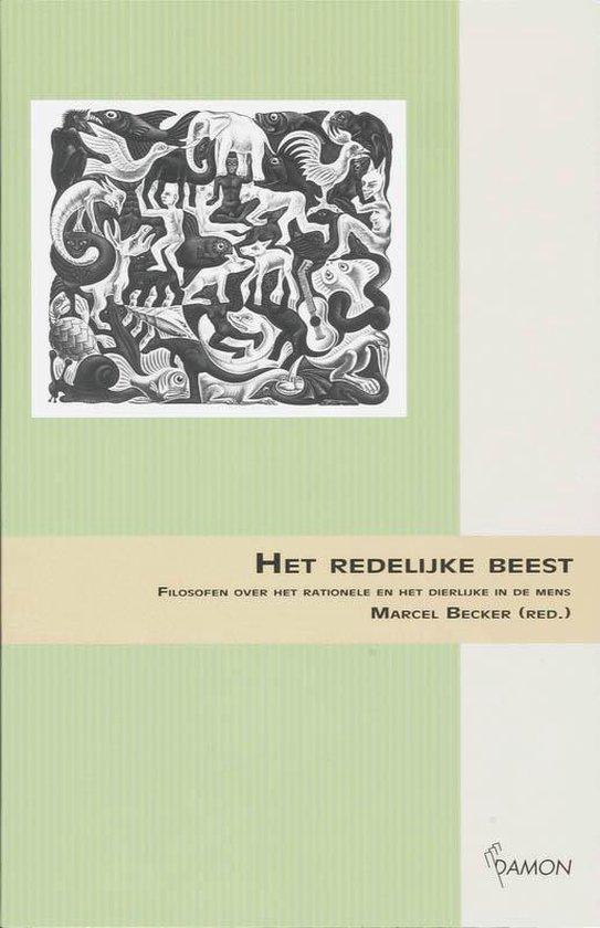 Het redelijk beest - Becker Marcel (Red.)  