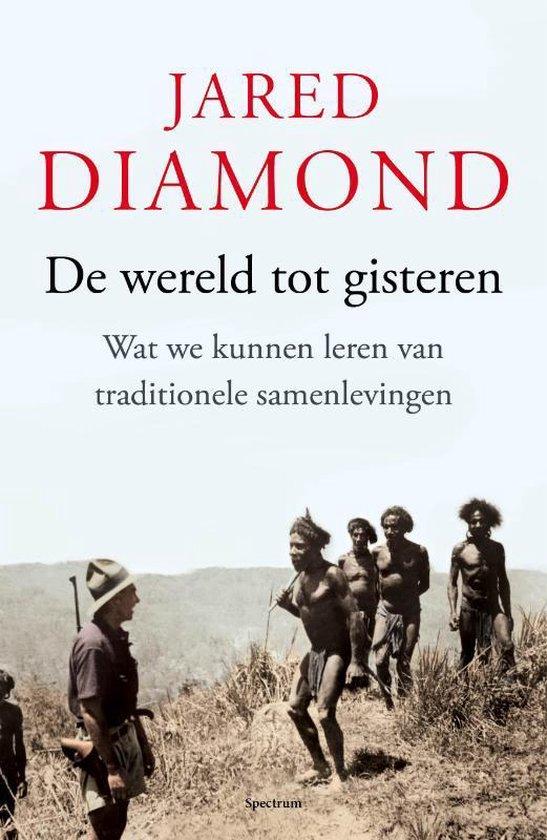 De wereld tot gisteren - Jared Diamond | Fthsonline.com