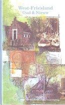 West-Friesland: oud en nieuw