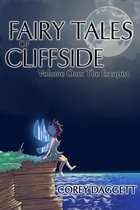 Fairy Tales of Cliffside Vol 1: The Escapist