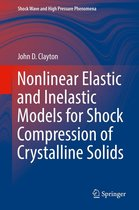 Nonlinear Elastic and Inelastic Models for Shock Compression of Crystalline Solids