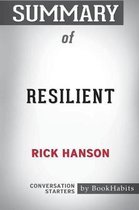 Summary of Resilient by Rick Hanson