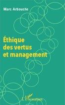 Éthique des vertus et management