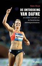 De ontdekking van Daphne en andere verhalen uit de Nederlandse atletiekgeschiedenis