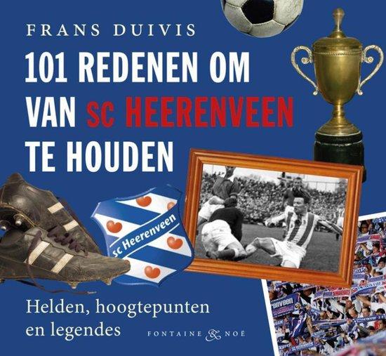 Cover van het boek '101 redenen om van SC Heerenveen te houden' van Frans Duivis