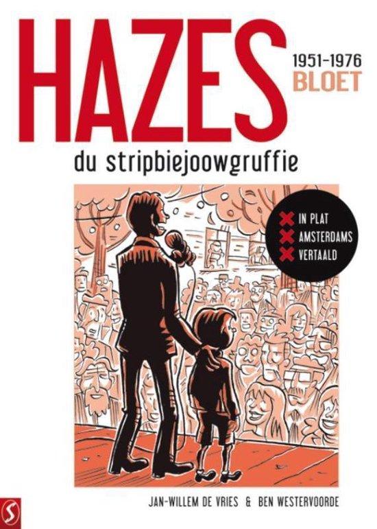 Hazes hc01. andré hazes: de stripbiografie: bloet 1/3 (mokum editie) - Jan-Willem de Vries |