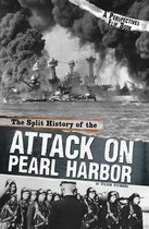 The Split History of the Attack on Pearl Harbor: A Perspectives Flip Book