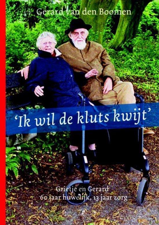 Ik Wil De Kluts Kwijt + Dvd - Gerard van den Boomen pdf epub