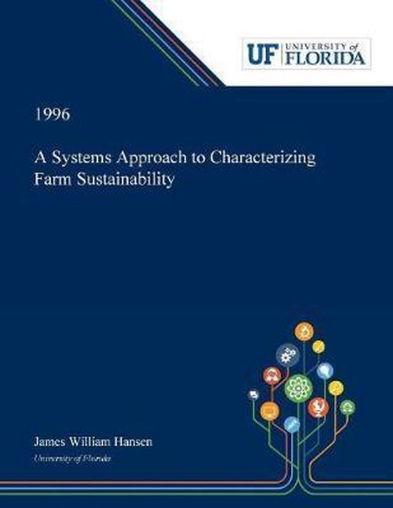 A Systems Approach to Characterizing Farm Sustainability