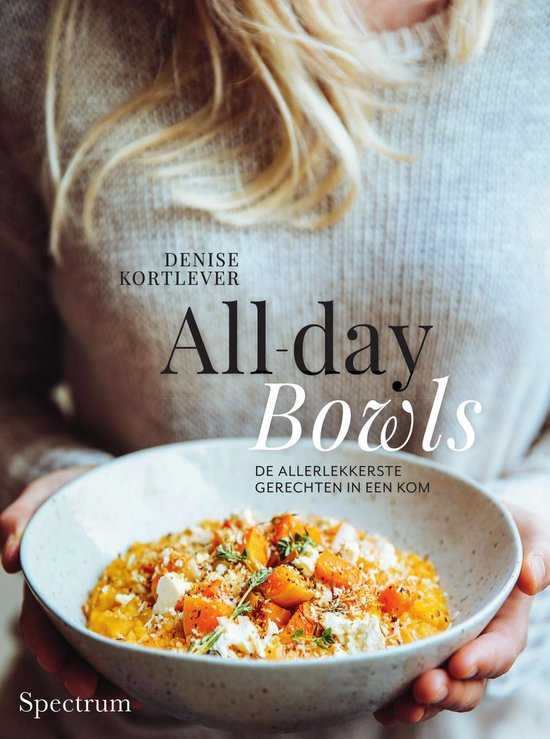 All-day bowls - Denise Kortlever |