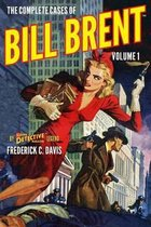 The Complete Cases of Bill Brent, Volume 1