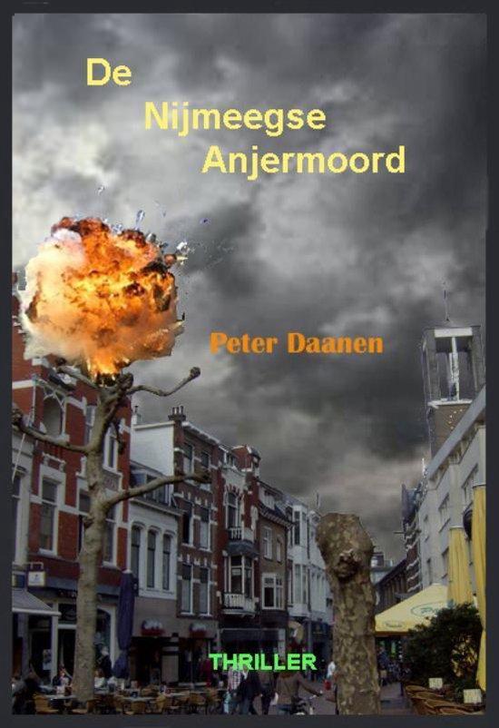 De Nijmeegse Anjermoord - Peter Daanen   Fthsonline.com