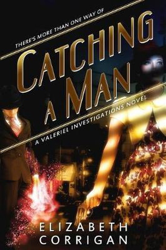 Catching a Man