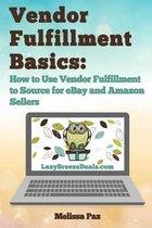 Vendor Fulfillment Basics