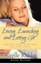Loving, Launching and Letting Go