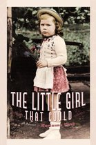 The Little Girl That Could