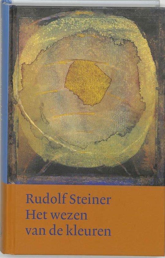 Werken en voordrachten h4 - Het wezen van de kleuren - Rudolf Steiner  