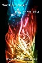 Boek cover The Holy Spirit of the Bible van Brandon Scott Elrod
