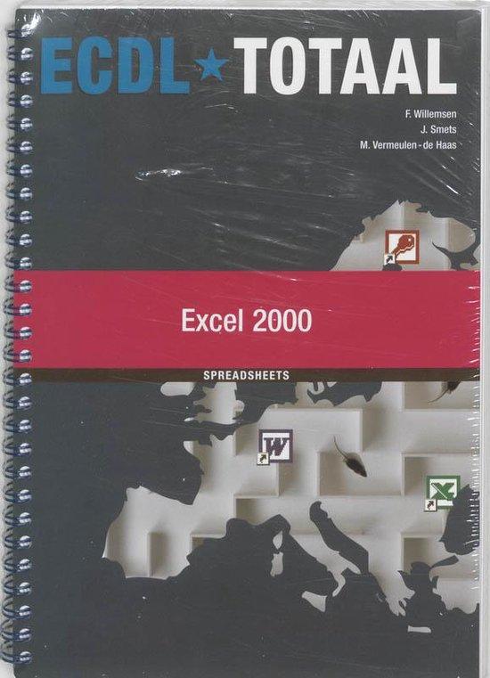 ECDL Totaal Excel 2000 Module 4 - F. Willemsen |