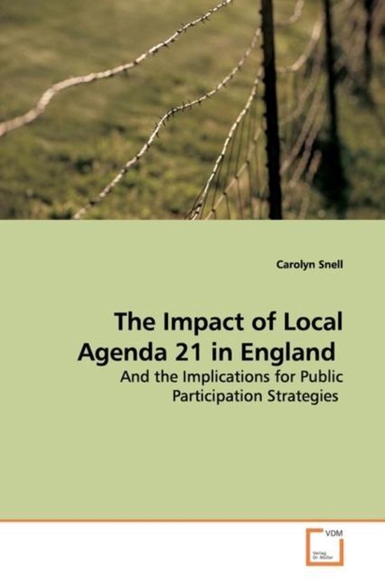 The Impact of Local Agenda 21 in England