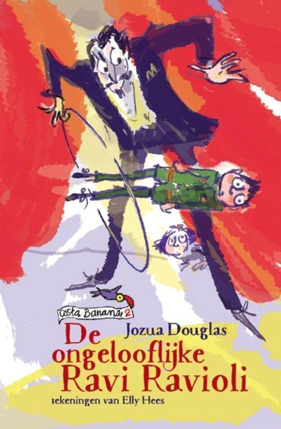 Costa Banana 2 - De ongelooflijke Ravi Ravioli - Jozua Douglas |