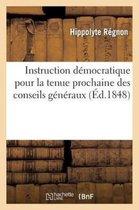 Instruction democratique pour la tenue prochaine des conseils generaux