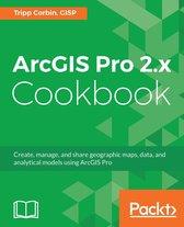 Boek cover ArcGIS Pro 2.x Cookbook van Tripp Corbin