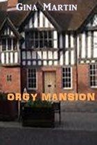 Orgy Mansion