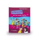 Singen ist 'ne coole Sache - Das Liederbuch