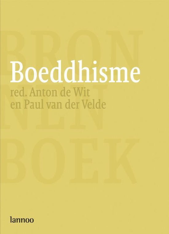 Boeddhisme - Anton de Wit |