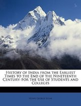 History Of India From The Earliest Times To The End Of The Nineteenth Century