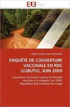 Enqu�te de Couverture Vaccinale En Rdc (Lubutu), Juin 2009