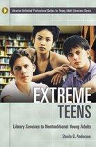 Extreme Teens