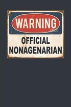 Warning Official Nonagenarian