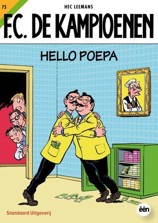 F.C. De Kampioenen 75 - Hello Poepa - Hec Leemans  