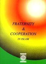 Fraternity & Cooporation In Islam