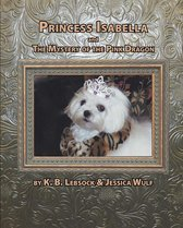 Princess Isabella and The Mystery of the Pink Dragon