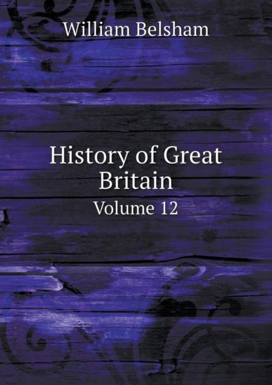 History of Great Britain Volume 12