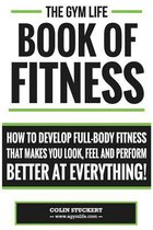 Gym Life Book of Fitness