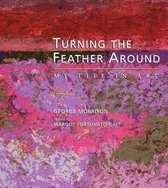 Turning the Feather Around